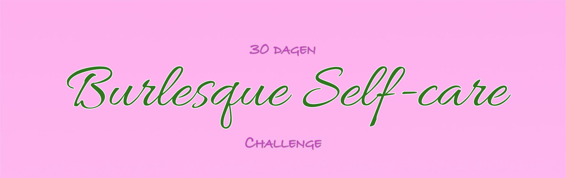 Burlesque Self-care Banner